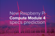 Possible Raspberry Pi Compute Module 4 specification